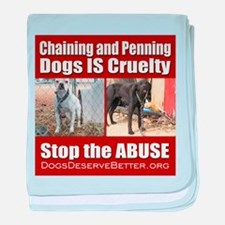 Chaining IS Cruelty baby blanket