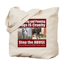 Chaining IS Cruelty Tote Bag