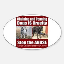 Chaining IS Cruelty Sticker (Oval)