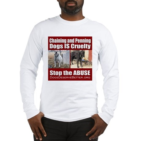 Chaining IS Cruelty Long Sleeve T-Shirt