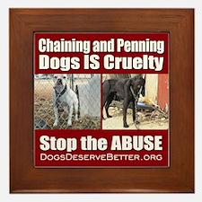 Chaining IS Cruelty Framed Tile