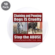 """Chaining IS Cruelty 3.5"""" Button (10 pack)"""