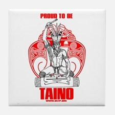 Proud to be Taino 2 Tile Coaster