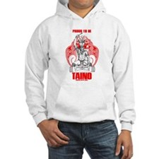 Proud to be Taino 2 Hoodie