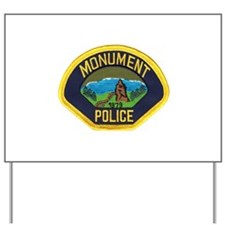 Monument Police Yard Sign