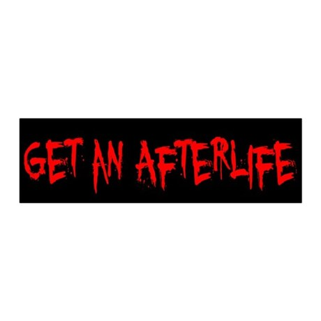 Get an Afterlife 20x6 Wall Decal