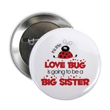 "Love Bug Big Sister 2.25"" Button"