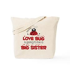 Love Bug Big Sister Tote Bag