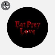 "Eat Prey Love 3.5"" Button (10 pack)"