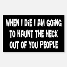 Going to Haunt You Sticker (Rectangle)