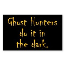 Ghost Hunters Do It Decal
