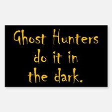 Ghost Hunters Do It Sticker (Rectangle)