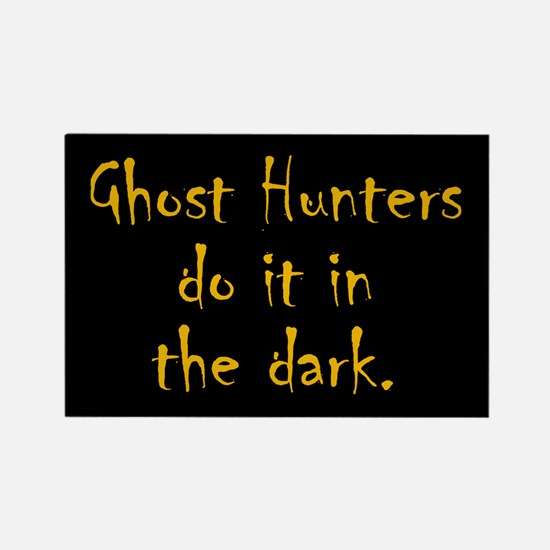 Ghost Hunters Do It Rectangle Magnet