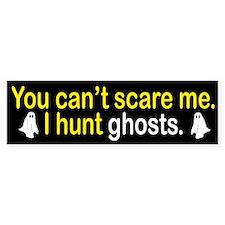 I Hunt Ghosts Bumper Sticker