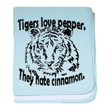 Tigers Love Pepper & Hate Cinnamon Baby Blanke
