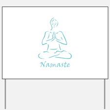 Namaste Teal Yard Sign