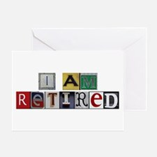 I am retired Greeting Card