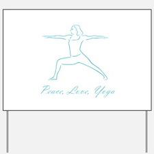 Peace Love Yoga Teal Yard Sign