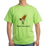 Take the Shot! Green T-Shirt