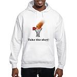 Take the Shot! Hooded Sweatshirt