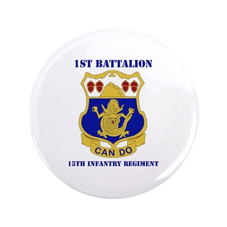 """DUI - 1st Bn - 15th Infantry Regt with Text 3.5"""" B"""