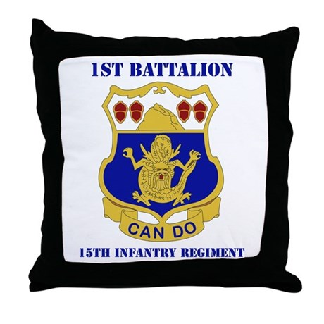 DUI - 1st Bn - 15th Infantry Regt with Text Throw