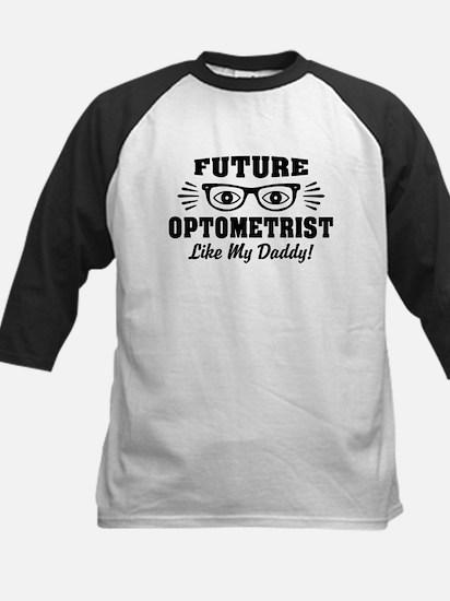 Future Optometrist Like My Da Kids Baseball Jersey