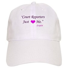 Court Reporters just love me . . . Baseball Cap