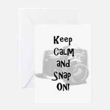 Keep calm and snap on Greeting Card