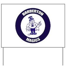 Barberton Yard Sign