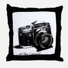 and then I snapped! Throw Pillow