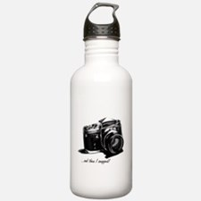 and then I snapped! Water Bottle