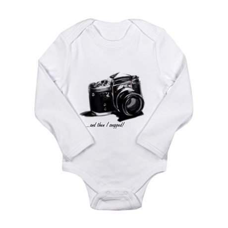 and then I snapped! Long Sleeve Infant Bodysuit