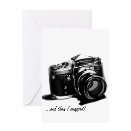 and then I snapped! Greeting Card