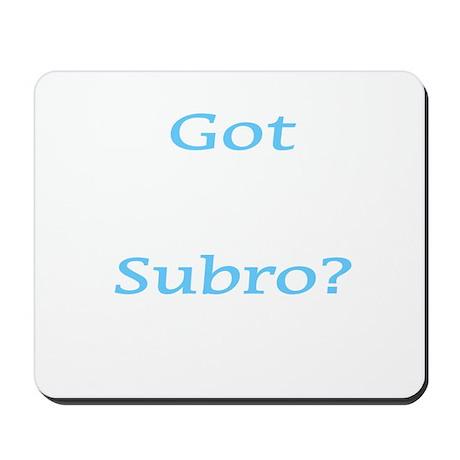 Got Subro Mousepad