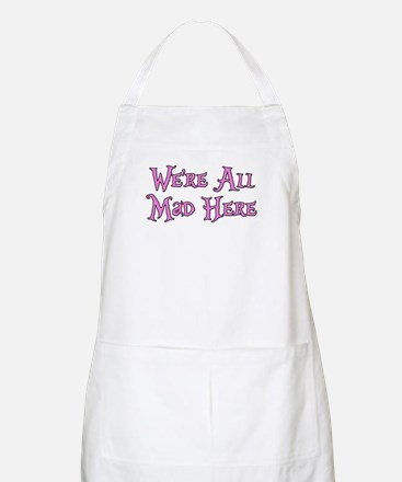 We're All Mad Here Alice Apron