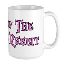 Follow The White Rabbit Ceramic Mugs