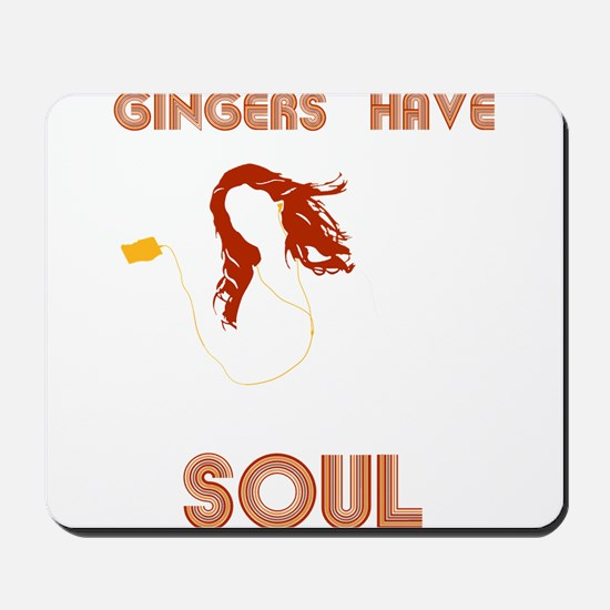 Female Gingers Have Soul Mousepad