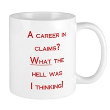 A career in claims Mug