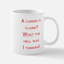 A career in claims Mug