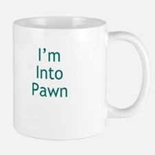 I'm Into Pawn Small Mugs