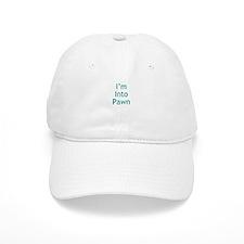 I'm Into Pawn Baseball Cap
