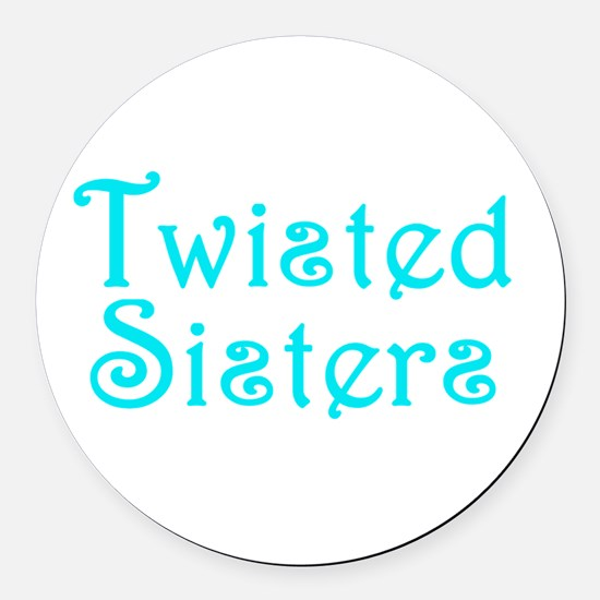 Twisted Sisters Round Car Magnet