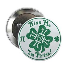 "Kiss Me I'm Pirish 2.25"" Button"