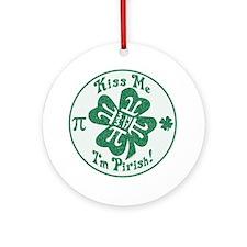Kiss Me I'm Pirish Ornament (Round)