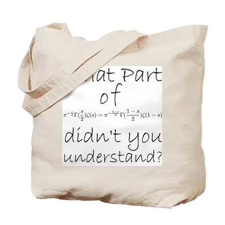 What part of Riemann's? Tote Bag