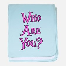 Who Are You? Alice in Wonderland baby blanket