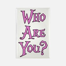 Who Are You? Alice in Wonderland Rectangle Magnet