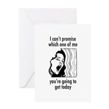 Pregnancy/menopause/mood swings Greeting Card