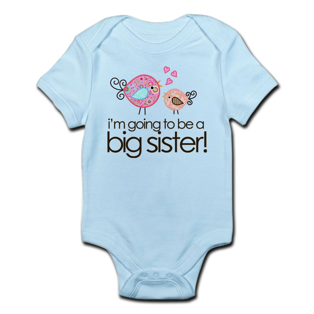 CafePress I'm Going to Be Big Sister Whimsy Bird Infant Body
